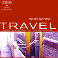 recorded/recordings — Travel