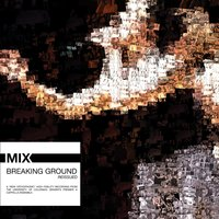 Breaking Ground (Reissued) — Mix