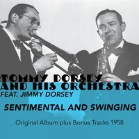 Sentimental and Swinging — Irving Berlin, Jimmy Dorsey, Tommy Dorsey Orchestra