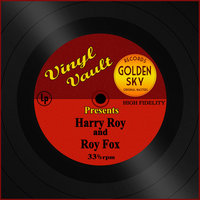 Vinyl Vault Presents Harry Roy and Roy Fox — Harry Roy, Roy Fox