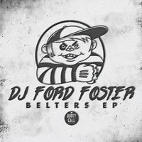 Belters — DJ Ford Foster