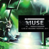 Live at Reading Festival 2011 — Muse
