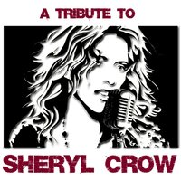 A Tribute To Sheryl Crow — The Academy Allstars