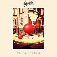On the Corner — Shakatak