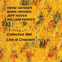 Live At Crescent — Collective 4tet
