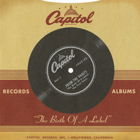"Capitol Records From The Vaults: ""The Birth Of A Label"" — сборник"