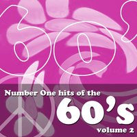 Number One Hits Of The 60's Volume 2 — сборник