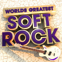 40 Worlds Greatest Soft Rock - The Only Smooth Rock Album You'll Ever Need — Rock Masters