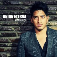 Union Eterna — Allen Changra