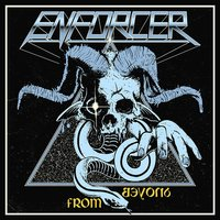 From Beyond — Enforcer
