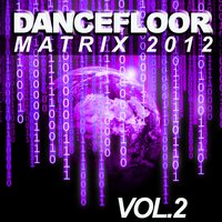 Dancefloor Matrix 2012 — сборник