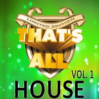 That's All House, Vol. 1 — сборник