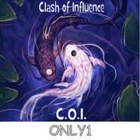 Only1 — Clash of Influence