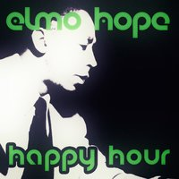 Happy Hour — Elmo Hope