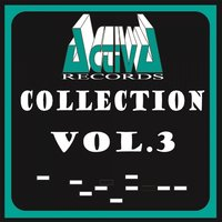 Activa Records Collection, Vol. 3 — сборник