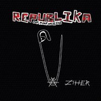 Ziher — Republika