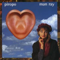 Piropo — Man Ray