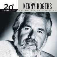 The Best Of Kenny Rogers: 20th Century Masters The Millennium Collection — Kenny Rogers