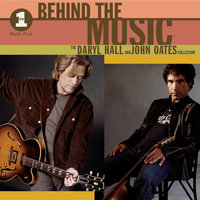 VH1 Music First: Behind The Music - The Daryl Hall & John Oates Collection — Daryl Hall, John Oates, Daryl Hall & John Oates
