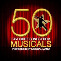 50 Favourite Songs from Musicals — Musical Mania