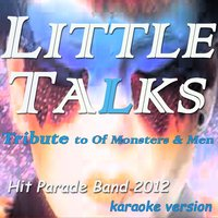 Little Talks — Hit Parade Band 2012