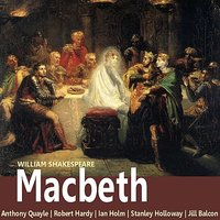 Shakespeare: Macbeth — Anthony Quayle, Stanley Holloway, Robert Hardy, Ian Holm