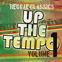 Up the Tempo - Reggae Classics Vol. 1 — сборник