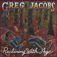 Reclining With Age — Greg Jacobs