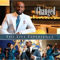 The Live Experience — Sean Tillery & Changed