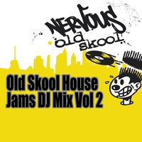 Old Skool House Jams - DJ Mix Vol 2 — сборник