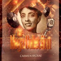 The Mega Collection — Carmen McRae
