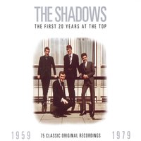The First 20 Years At The Top: 1959-1979 — The Shadows