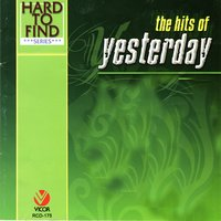 Hard to Find Series: The Hits of Yesterday — сборник