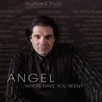 Where Have You Been — Angel