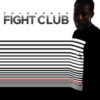 Fight Club — Sojourner