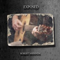 Exposed — Robert Miranda
