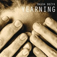 Yearning — Magda Bożyk