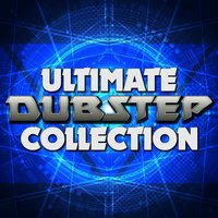 Ultimate Dubstep Collection — сборник