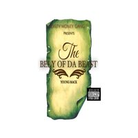 The Bely of da Beast — Young Mack