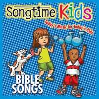 Bible Songs — Songtime Kids