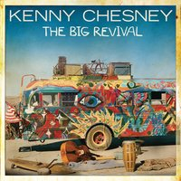 The Big Revival — Kenny Chesney