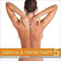 Balance & Mental Health 5, Living Motion — сборник