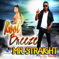 Kool Breeze — Mr Straight