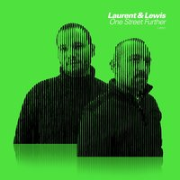 One Street Further — Laurent & Lewis