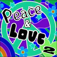 Peace & Love, Vol. 2 — сборник