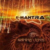 Raining Lights — E-Mantra