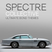 Spectre Collective - Ultimate Bond Themes — L'Orchestra Cinematique, Hollywood Studio Orchestra, L'Orchestra Cinematique|Hollywood Studio Orchestra