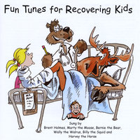 Fun Tunes for Recovering Kids — Brent Holmes