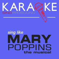 Karaoke in the Style of Mary Poppins, The Musical — Karaoke