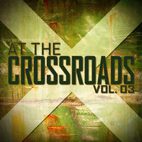 At The Crossroads Vol. 03 — A. Balter